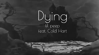 dying-lil-peep-feat-cold-hart-lyrics.jpg