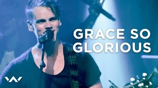 'Grace So Glorious' (Live)   Elevation Worship