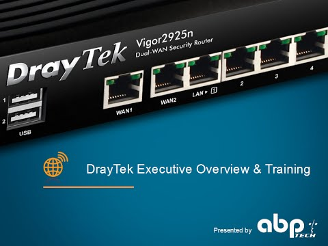 DrayTek Webinar - Product Overview 2015