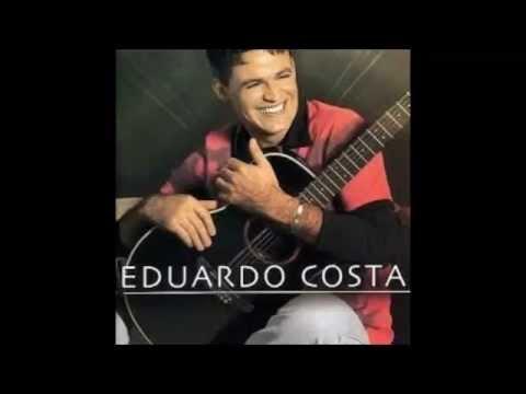Baixar Eduardo Costa - Voz e Violão - Começo