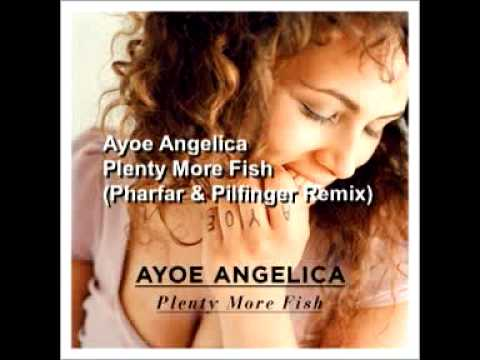 Ayoe Angelica - Plenty More Fish (Pharfar & Pilfinger Remix)