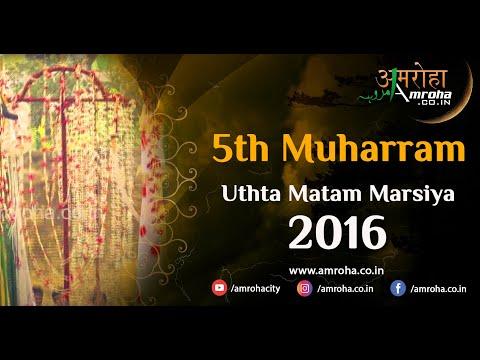 Amroha.co.in Marsiya-ghar se jab behr-e-safar-5th muharram-Uthta matam-2016-Saddo