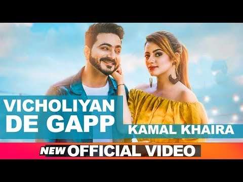 Vicholiyan De Gapp (Official Video) Kamal Khaira - Desi Crew