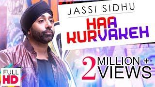 Haa Kurvakeh – Jassi Sidhu – Dj K Square