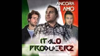 Italoproducerz  -  Ancora Ti Amo  Djhunter Remix)