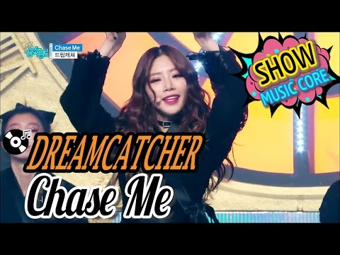 [HOT] Dreamcatcher - Chase Me, 드림캐쳐 - Chase Me Show Music core 20170114