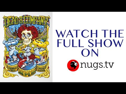 Dead & Company: Live from Wrigley Field in Chicago 6/14/19 Set II Opener