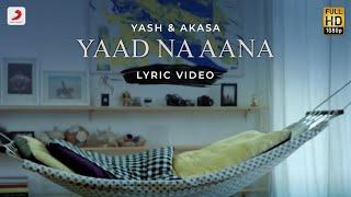 Latest Punjabi Video Yaad Na Aana Yash Narvekar AKASA Download