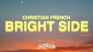 Christian French – Bright Side of the Moon (Lyrics)