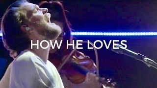 How He Loves + (Spontaneous Worship) - Peter Mattis   Bethel Music