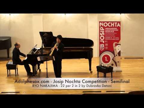 Adolphesax com Josip Nochta RYO NAKAJIMA 22 per 2 in 2 by Dubravko Detoni