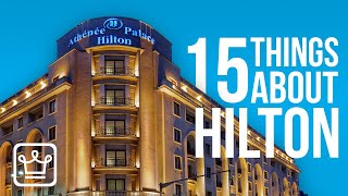 15 Things You Didn't Know About HILTON