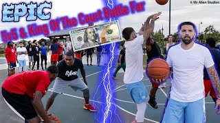 EPIC 5v5 & King Of The Court For $100!