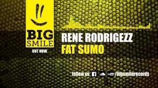 Rene Rodrigezz - Fat Sumo (Original Mix) [BIGSMILE]