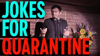Comedy Special - Jokes To Get You Through Quarantine | Nimesh Patel | Stand Up Comedy