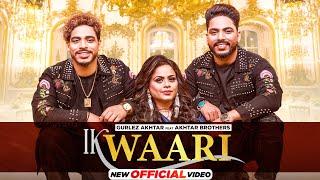 Ik Waar (The Classic Live) – Akhtar Brothers – Gurlez Akhtar Video HD