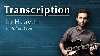 In Heaven - Intro by Julian Lage (TAB + SHEET MUSIC)