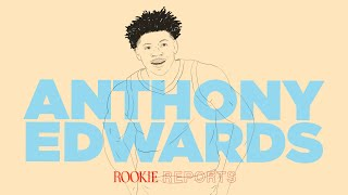 Was Anthony Edwards Worthy of the No. 1 Pick? | Rookie Reports | The Ringer