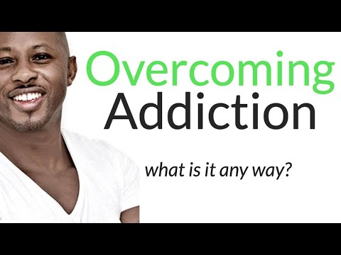 What Is Addiction | Overcoming Addiction Motivation Video | Addiction Theory Explained