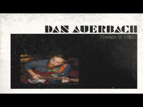 Dan Auerbach - Keep It Hid (2009)  [Full Album]