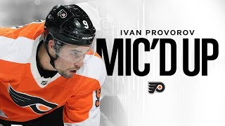 Flyers Mic'd Up: Ivan Provorov