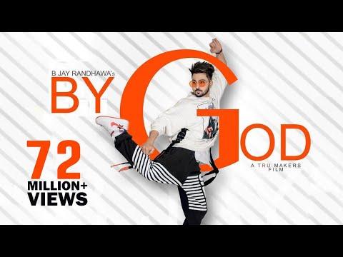BY GOD - B Jay Randhawa (Full Song) Karan Aujla | MixSingh | Latest Punjabi Songs 2018 | TOB GANG
