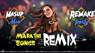 Marathi NONSTOP PARTY DJ MIX 2019 - Marathi Dj Songs Dj 2019 - Marathi songs