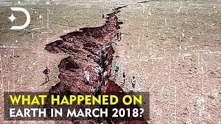 What Happened On Earth In March 2018? - Tectonic Plates Problem