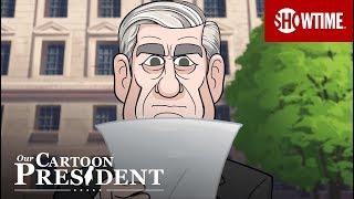 'Dear Mr. Mueller' Ep. 13 Official Clip | Our Cartoon President | SHOWTIME