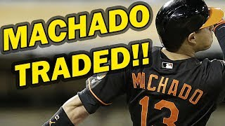 MANNY MACHADO TRADE REACTION | MANNY TRADED TO THE LA DODGERS