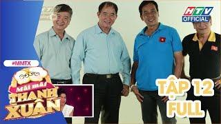 MÃI MÃI THANH XUÂN   Nhạc sĩ Hồ Hoài Anh bất ngờ xuất hiện cùng giáo viên dạy nhạc   MMTX #12 FULL