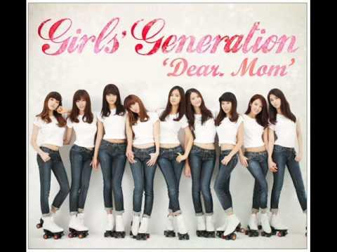 Girl's Generation(SNSD) - Dear. Mom