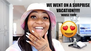 SURPRISE VACATION!!!! *WITH HOUSE TOUR*