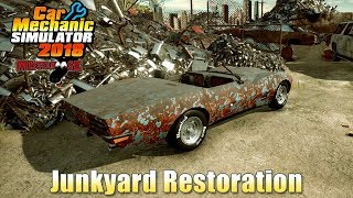 Car Mechanic Simulator 2018 | Junkyard Restoration (Corvette) Part 1 of 2