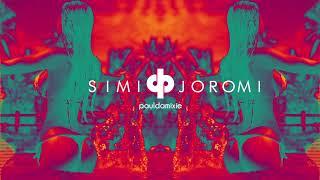 Simi - Joromi (Paul Damixie Remix)
