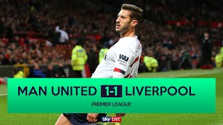Manchester United 1-1 Liverpool | Lallana Equaliser Saves Liverpool's Unbeaten Record!