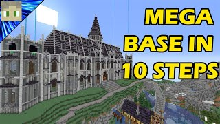 How To Build A MEGA BASE In Minecraft - Tutorial In 10 Simple Steps