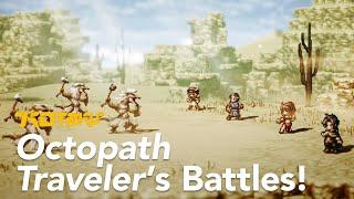 Octopath Traveler: The Battle System