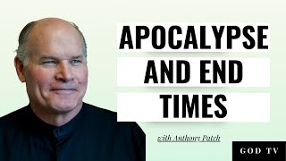 Apocalypse and the End Times - Anthony Patch - 1