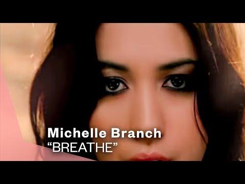 Michelle Branch - Breathe (Video)