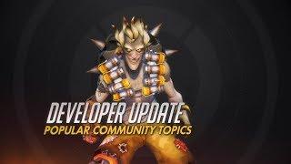 Developer Update   Popular Community Topics   Overwatch