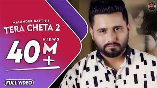 Tera Cheta 2 – Maninder Batth Punjabi Video Download New Video HD