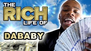 DaBaby | The Rich Life | Millionaire Rapper