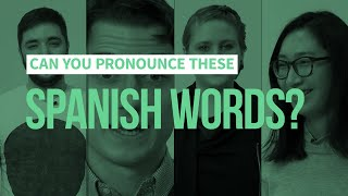 8 Spanish Words You'll Struggle To Pronounce (If You're Not Hispanic)