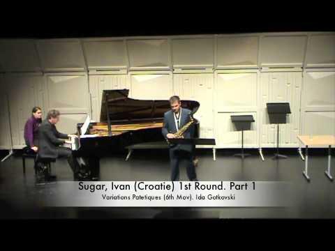 Sugar, Ivan (Croatie) 1st Round. Part 1