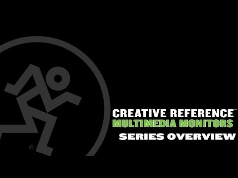 Mackie Creative Reference Multimedia Monitors - Series Overview