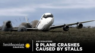 9 Intense Plane Crashes Caused By Stalls ✋ Smithsonian Channel