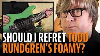 "Watch the Trade Secrets Video, Todd Rundgren's ""Foamy"": should I refret it?"