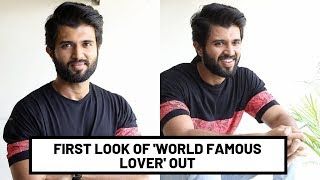 First Look Of Vijay Deverakonda's 'World Famous Lover' Out..