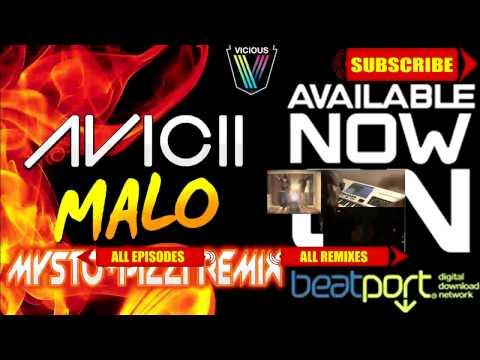 Avicii - Malo (Mysto & Pizzi Remix) (Out on Beatport)
